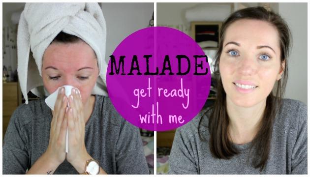 get ready malade